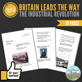 Cornell Notes (Britain Leads the Way) Industrial Revolution