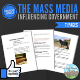 Cornell Notes (Influencing Government) The Mass Media