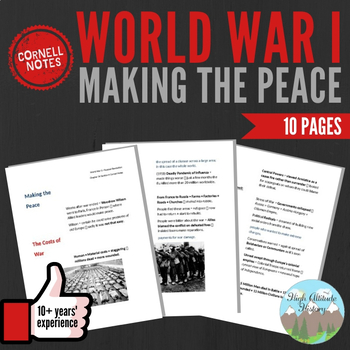 Cornell Notes (Making the Peace) World War 1 (WWI)