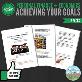 Cornell Notes (Personal Finance + Economics) Achieving Your Goals