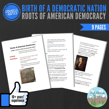 Cornell Notes (Roots American Democracy) Birth Democratic Nation