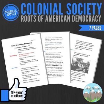 Cornell Notes (Roots of American Democracy) Colonial Society