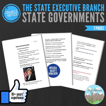 Cornell Notes (State Governments) The State Executive Branch