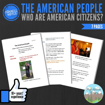 Cornell Notes (The American People) Who are American Citizens?