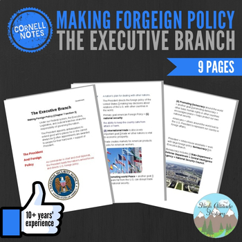 Cornell Notes (The Executive Branch) Making Foreign Policy
