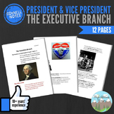 Cornell Notes (The Executive Branch) President & Vice President