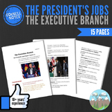 Cornell Notes (The Executive Branch) The President's Jobs
