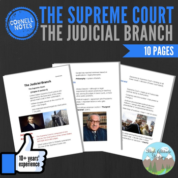 Cornell Notes (The Judicial Branch) The Supreme Court