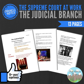 Cornell Notes (The Judicial Branch) The Supreme Court at Work