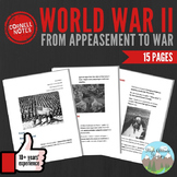 Cornell Notes: WORLD WAR II (From Appeasement to War) WW2
