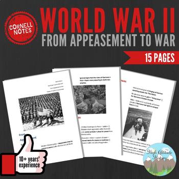 Cornell Notes: WORLD WAR II (From Appeasement to War) WW2