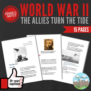 Cornell Notes WORLD WAR II (The Allies Turn the Tide) WW2