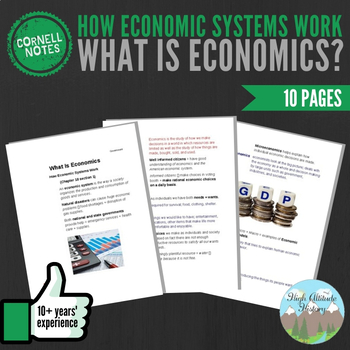 Cornell Notes (What is Economics?) How Economic Systems Work