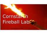 Cornstarch Fireball Lab Powerpoint