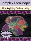 Cornucopia Activities: Complex Cornucopia Craft Activity Bundle - Color & BW