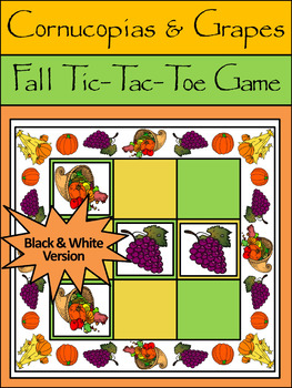 Cornucopia Activities:Cornucopias & Grapes Tic-Tac-Toe Thanksgiving Game - B/W