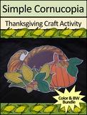 Cornucopia Activities: Simple Cornucopia Craft Activity Bundle - Color & BW