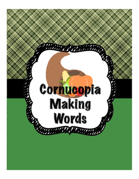 Cornucopia Making Words Activity