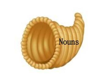 Cornucopia Sort:  Nouns & Verbs