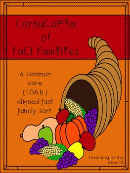 Cornucopia of Fact Families - Common Core Aligned Thanksgiving Fact Family Sort