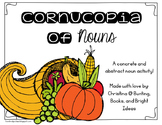 Cornucopia of Nouns- Concrete and Abstract Noun Sorting Matching Activity
