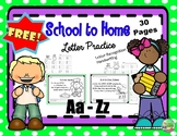 FREE Distance Learning Packet { A- Z letter Practice }