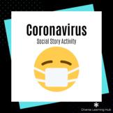 Coronavirus - Social Story Activities - Distance Learning