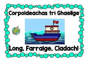 Corpoideachas trí Ghaeilge: Long, Farraige, Cladach (Ship, Sea, Shore)