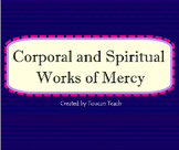 Corporal and Spiritual Works of Mercy SMARTBoard Activities