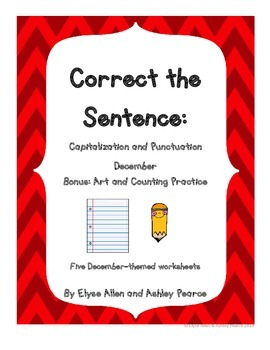 Correct the Sentence: December Capitalization and Punctuation