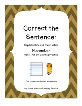 Correct the Sentence: November Capitalization and Punctuation