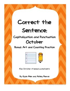 Correct the Sentence: October Capitalization and Punctuation