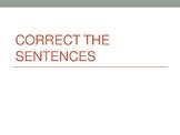 Correct the Sentences Part 1