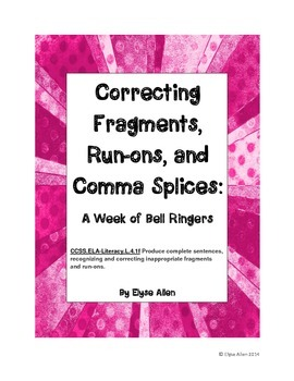 Correcting Fragments, Run-ons, and Comma Splices:  A Week of Bell Ringers