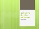 Correcting Run-On Sentences Mini-Lesson