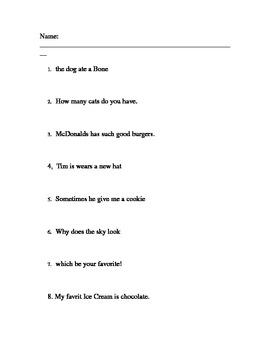 Correcting Sentences- verb tense, proper nouns, punctuation, subject/predicate