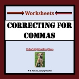 Correcting for Commas Worksheets