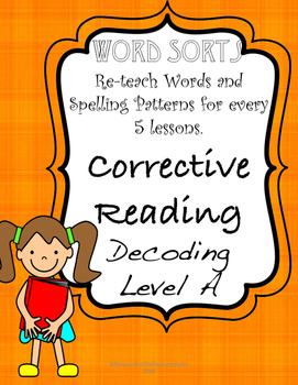 Corrective Reading A: Word Sorts for Phonics and Spelling Review!