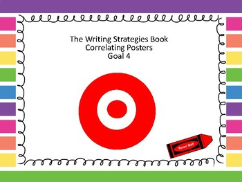 Correlating Posters for The Writing Strategies Book Goal 4