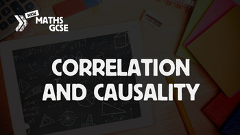 Correlation & Causality - Complete Lesson