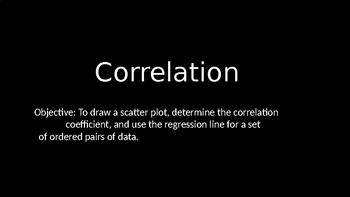 Correlation - PowerPoint Lesson (10.4)