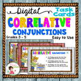 Correlative Conjunctions - Digital Task Cards for Google Drive