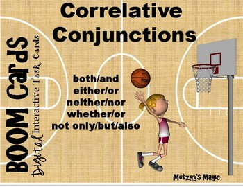 Correlative Conjunctions Digital Boom Cards Task Cards