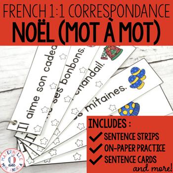 Correspondance mot à mot - Noël (FRENCH Christmas 1:1 correspondence)