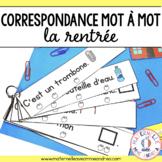 Correspondance mot à mot - la rentrée (FRENCH Back to scho