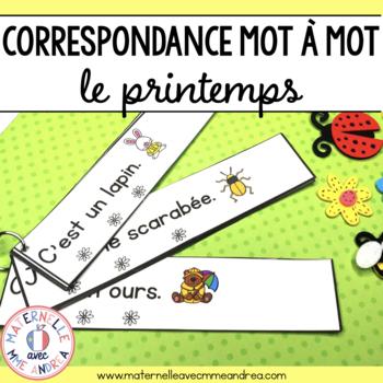Correspondance mot à mot - le printemps (FRENCH Spring 1:1 correspondence)