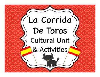 Corrida de Toros:  Running of the Bulls & Bullfighting Cultural Unit