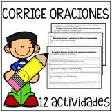 Corrige Oraciones(Editing Sentences for Correctness)