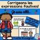 Corrigeons les expressions fautives! (BUNDLE) 6 ressources