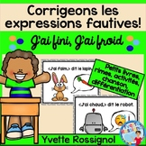 French Immersion Classroom Expressions  | J'ai fini et J'ai froid